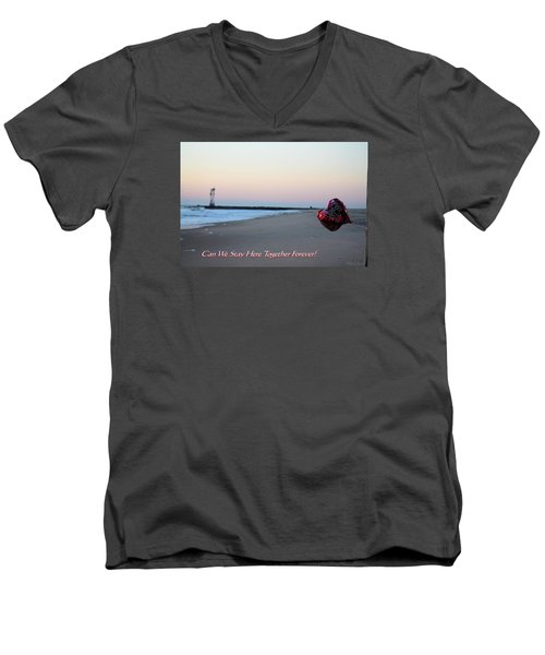 Can We Stay Here... Men's V-Neck T-Shirt