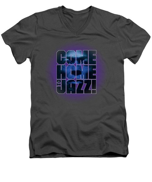 Come Home To Jazz Men's V-Neck T-Shirt