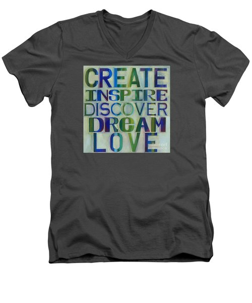 Men's V-Neck T-Shirt featuring the painting Create Inspire Discover Dream Love by Carla Bank