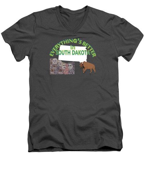 Everything's Better In South Dakota Men's V-Neck T-Shirt by Pharris Art