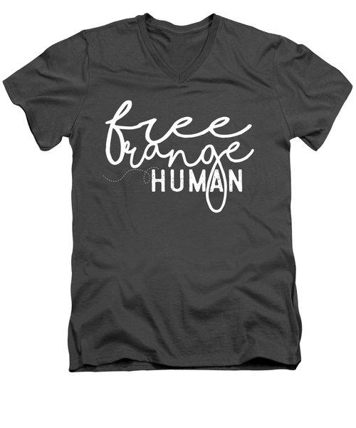 Free Range Human Men's V-Neck T-Shirt by Heather Applegate