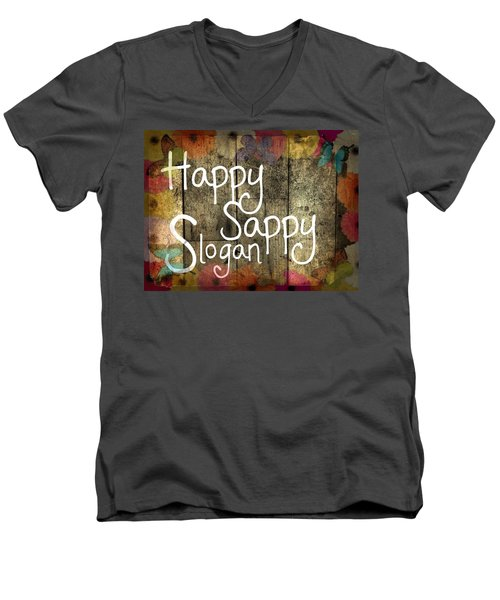 Men's V-Neck T-Shirt featuring the digital art Happy Sappy Slogan Word Wall Art Sign by John Fish
