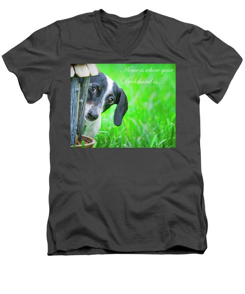 Home Is Where Your Dachshund Is Men's V-Neck T-Shirt