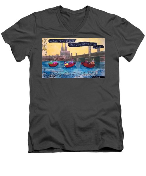 I Had Some Dreams They Were Clowns In My Coffee Men's V-Neck T-Shirt