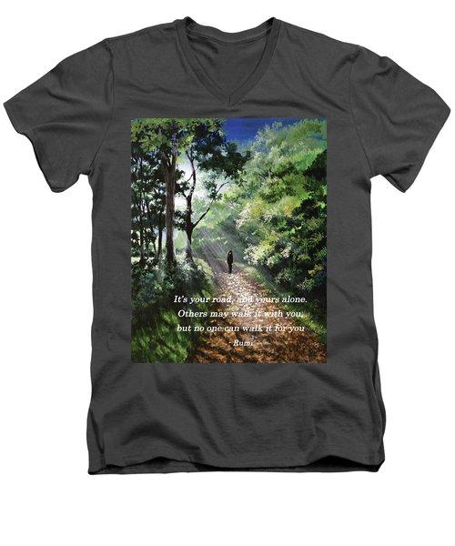 It's Your Road Men's V-Neck T-Shirt