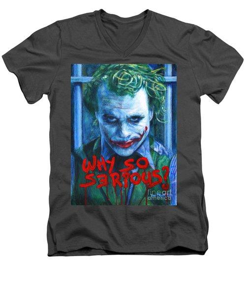 Joker - Why So Serioius? Men's V-Neck T-Shirt