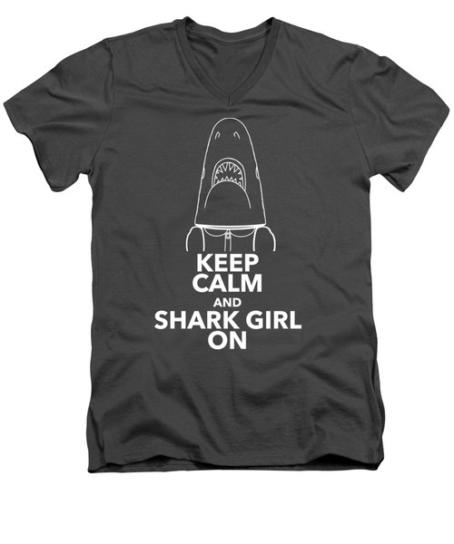 Keep Calm And Shark Girl On Men's V-Neck T-Shirt by Chris Bordeleau