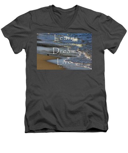 Learn, Dream, Live Men's V-Neck T-Shirt