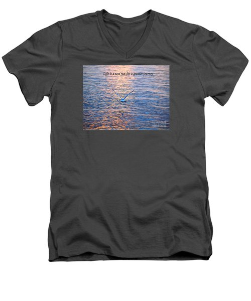 Men's V-Neck T-Shirt featuring the photograph Life Is A Test Run For A Greater Journey by Susan  Dimitrakopoulos
