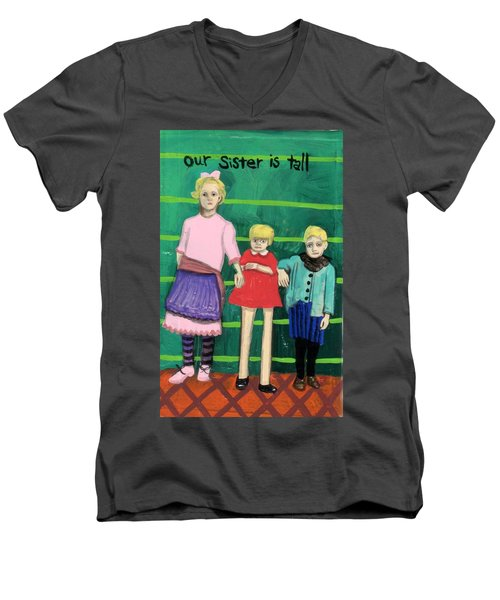 Our Sister Is Tall Men's V-Neck T-Shirt