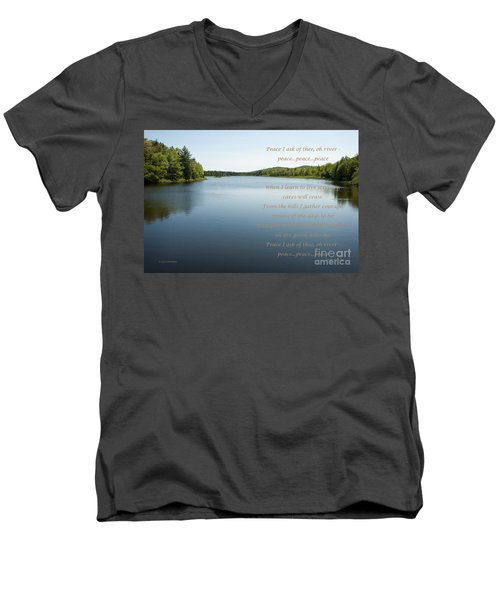 Peace I Ask Of Thee Oh River Men's V-Neck T-Shirt