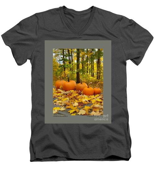 Men's V-Neck T-Shirt featuring the photograph Pumpkins And Woods-ii by Patricia Overmoyer