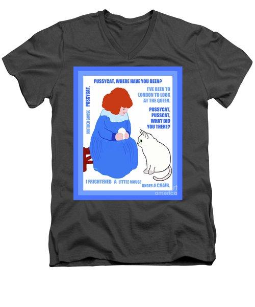Pussycat, Pussycat By Mother Goose Men's V-Neck T-Shirt