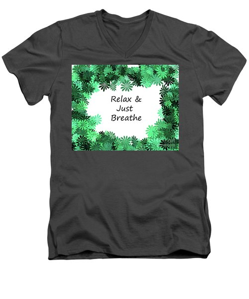 Relax And Breathe Men's V-Neck T-Shirt
