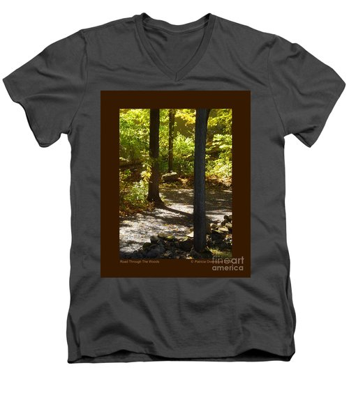 Men's V-Neck T-Shirt featuring the photograph Road Through The Woods by Patricia Overmoyer