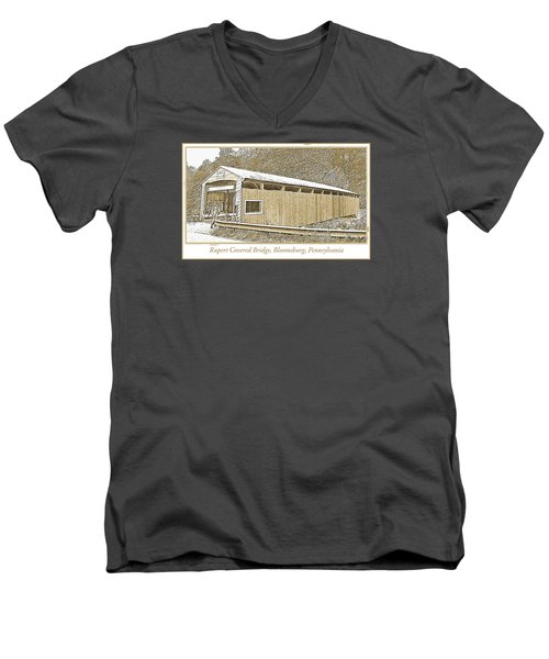 Men's V-Neck T-Shirt featuring the digital art Rupert Covered Bridge Bloomburg Pennsylvania by A Gurmankin