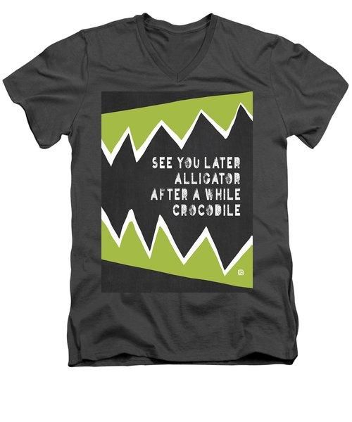 See You Later Alligator Men's V-Neck T-Shirt