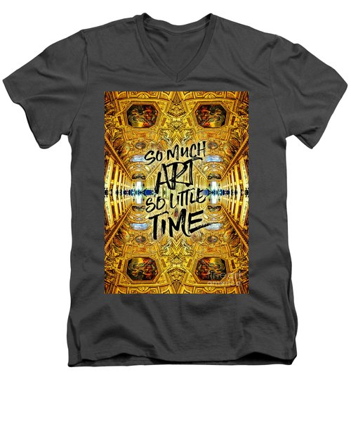 So Much Art So Little Time Apollo Gallery Louvre Paris Men's V-Neck T-Shirt