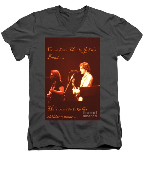 Come Hear Uncle John's Band Men's V-Neck T-Shirt by Susan Carella