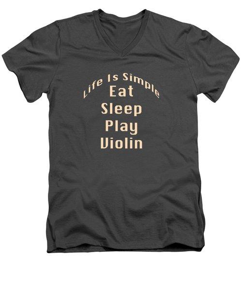 Violin Viola Eat Sleep Play Violin 5521.02 Men's V-Neck T-Shirt
