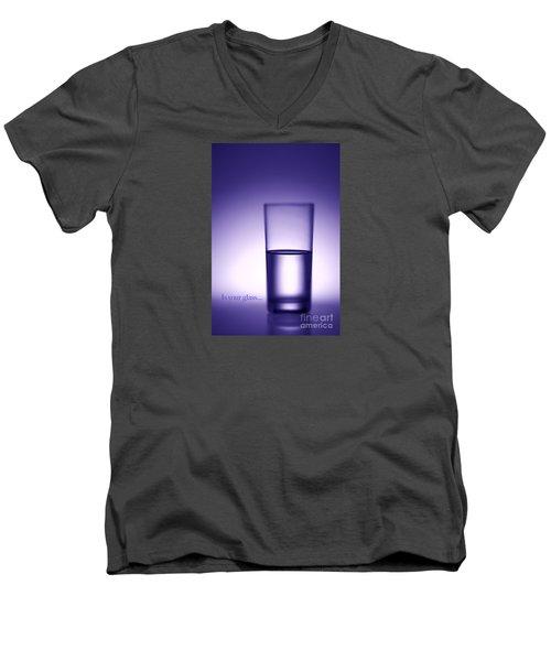 Water Glass Half Full Or Half Empty. Men's V-Neck T-Shirt