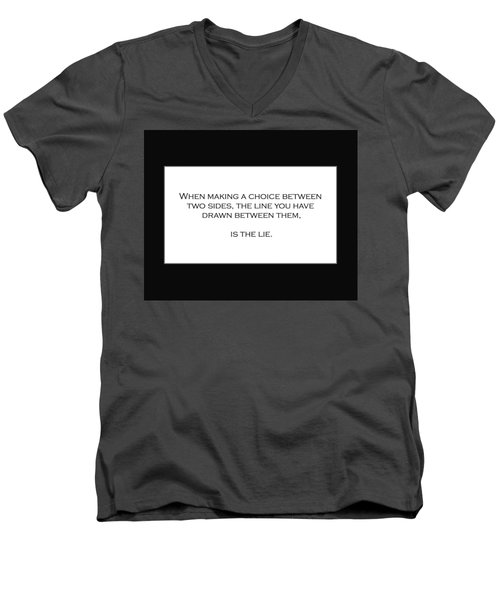 When Making A Choice Between Two Sides... Men's V-Neck T-Shirt