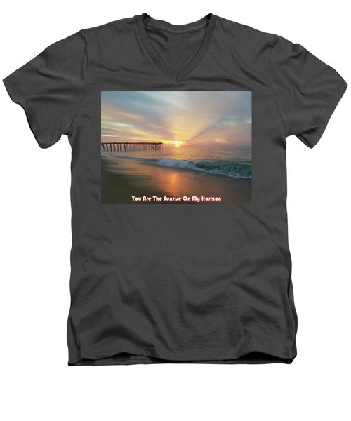 You Are The Sunrise Men's V-Neck T-Shirt