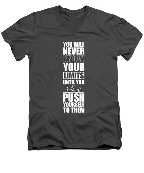 You Will Never Know Your Limits Until You Push Yourself To Them Gym Motivational Quotes Poster Men's V-Neck T-Shirt