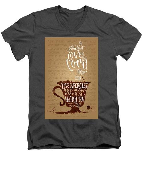 Every Morning Men's V-Neck T-Shirt