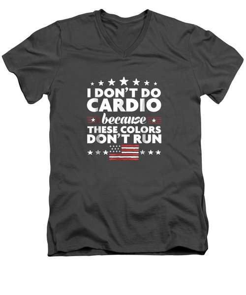 Funny 4th Of July Shirts-i Don't Do Cardio For Men Or Women Men's V-Neck T-Shirt