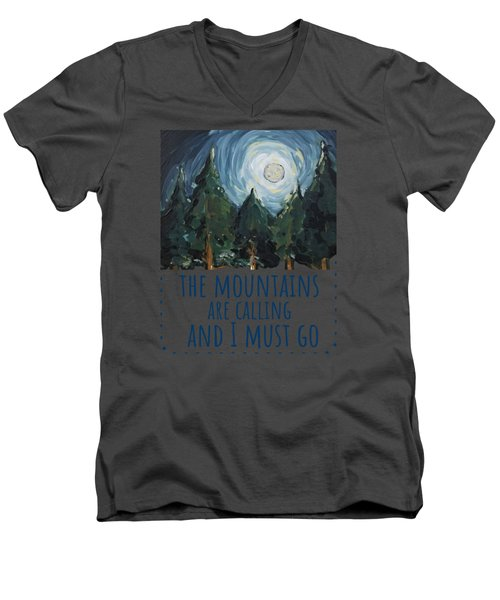 The Mountains Are Calling Men's V-Neck T-Shirt
