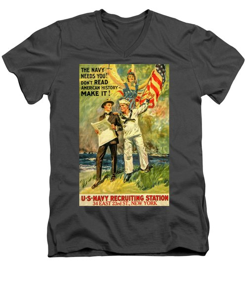The Navy Needs You Men's V-Neck T-Shirt