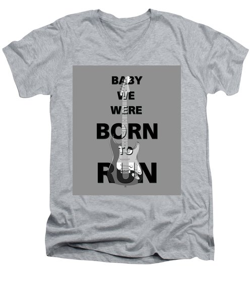 Baby We Were Born To Run Men's V-Neck T-Shirt
