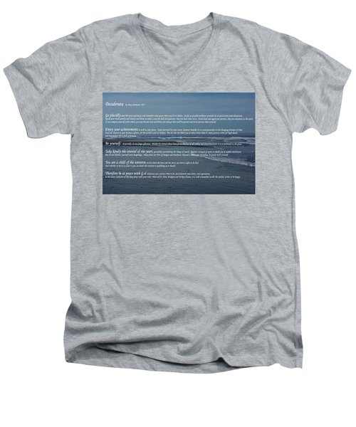 Desiderata  Men's V-Neck T-Shirt by Tikvah\'s Hope