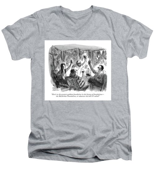 Here's To The Greatest Goddam Foundation Men's V-Neck T-Shirt