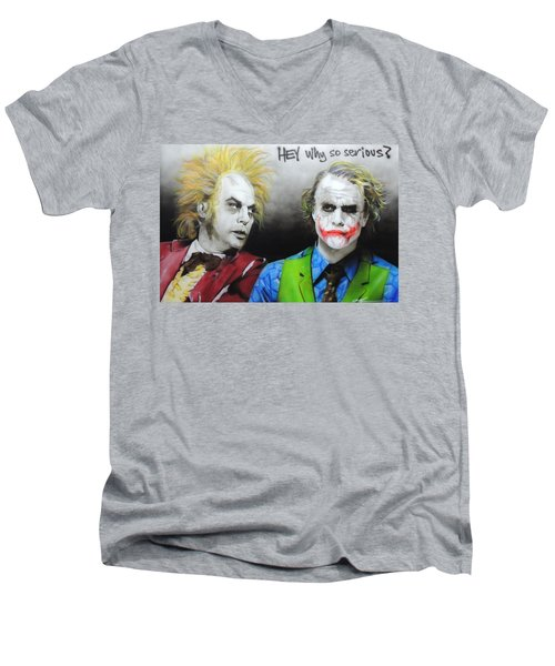 Hey, Why So Serious? Men's V-Neck T-Shirt