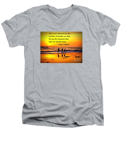 Men's V-Neck T-Shirt featuring the photograph Moments That Take Our Breath Away - Maya Angelou by Shelia Kempf