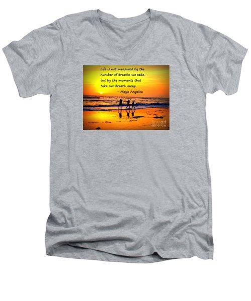 Moments That Take Our Breath Away - Maya Angelou Men's V-Neck T-Shirt by Shelia Kempf