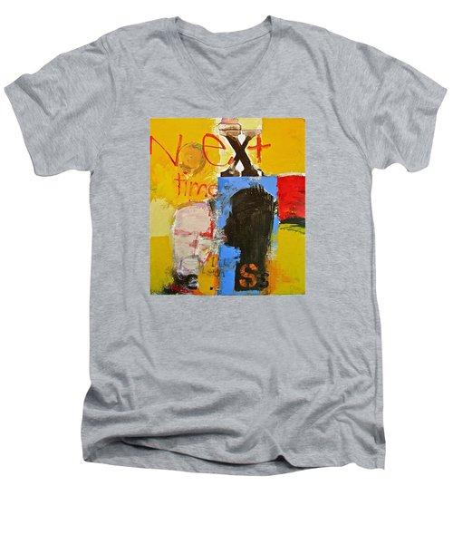Next Time I'll Listen Men's V-Neck T-Shirt