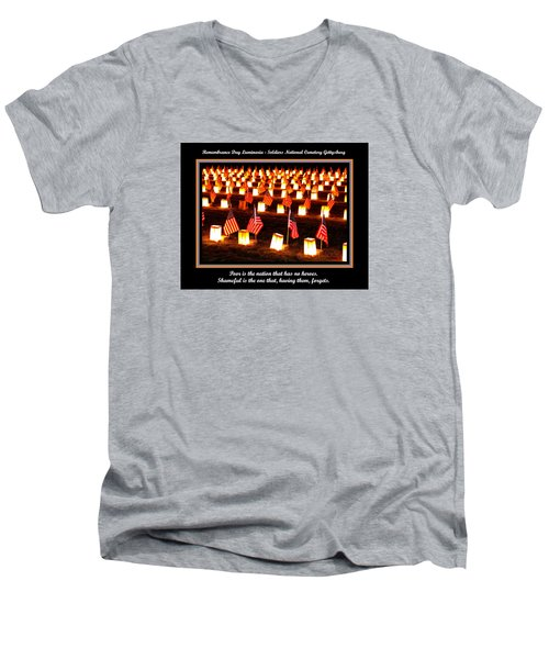 Poor Is The Nation That Has No Heroes.  Shameful Is The One That Having Them Forgets - Gettysburg Men's V-Neck T-Shirt