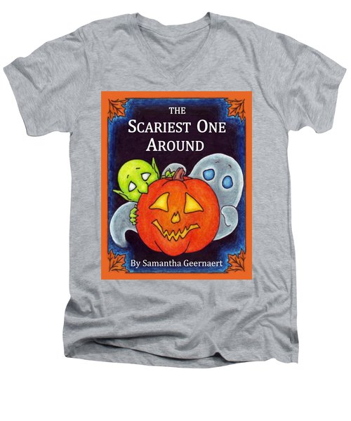 The Scariest One Around Men's V-Neck T-Shirt