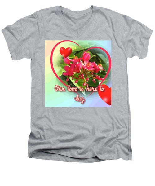 Our Love Is Here To Stay Men's V-Neck T-Shirt