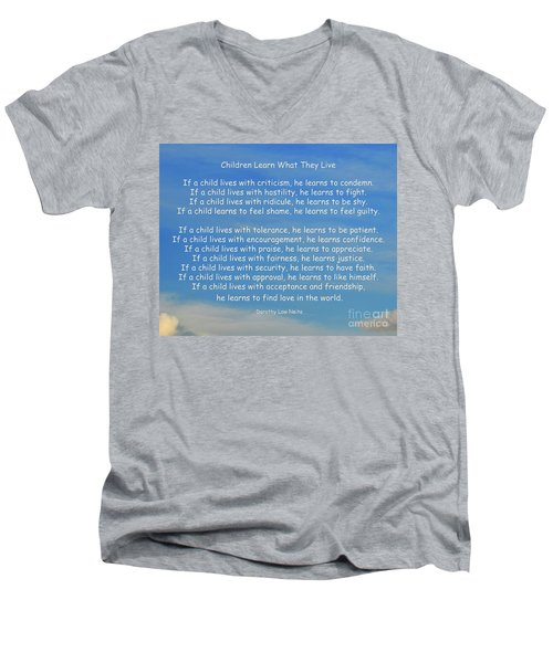 33- Children Learn What They Live Men's V-Neck T-Shirt by Joseph Keane