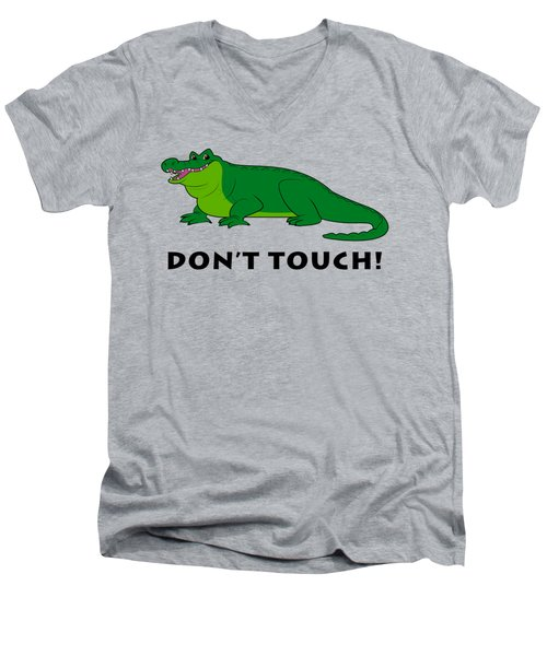 Alligator Don't Touch Men's V-Neck T-Shirt by A