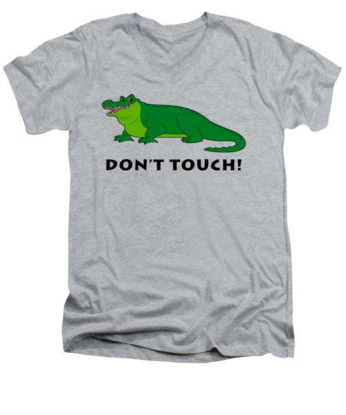 Alligator Don't Touch Men's V-Neck T-Shirt