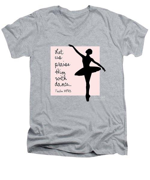 Ballerina Praise Men's V-Neck T-Shirt
