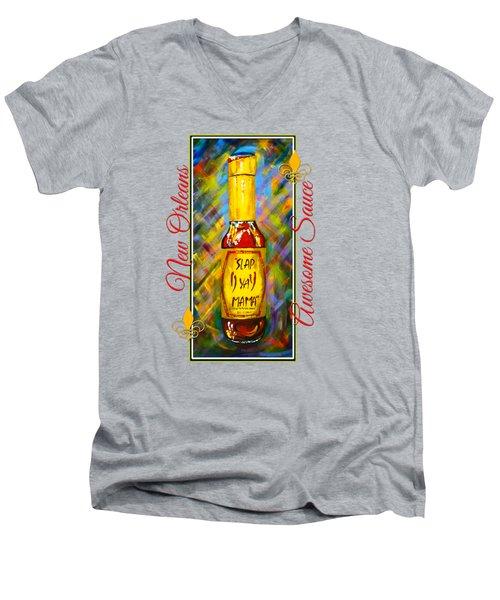 Awesome Sauce - Slap Ya Mama Men's V-Neck T-Shirt