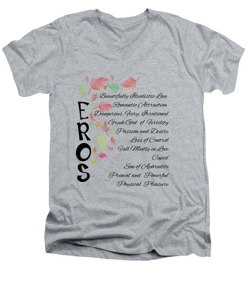 Eros-words Of Love Men's V-Neck T-Shirt