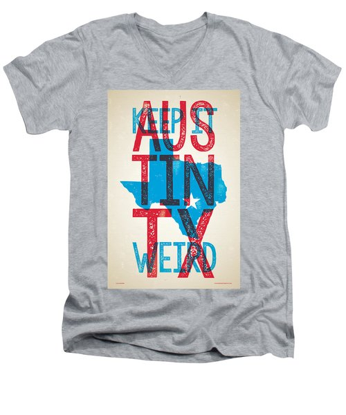 Austin Texas - Keep Austin Weird Men's V-Neck T-Shirt