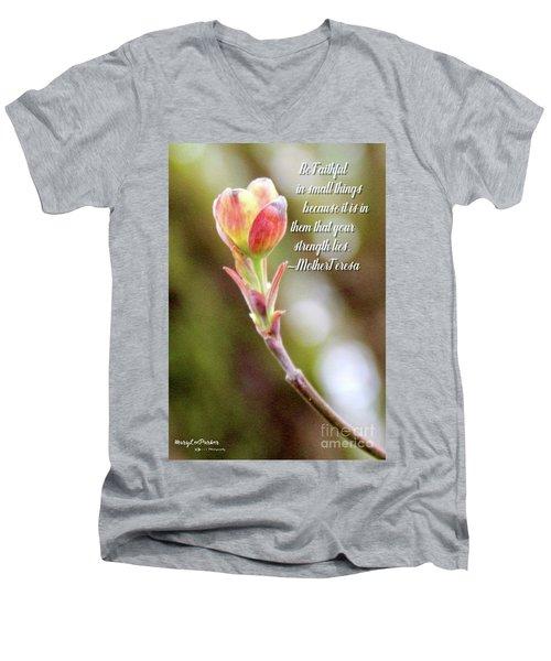 Be Faithful By Mother Teresa Men's V-Neck T-Shirt